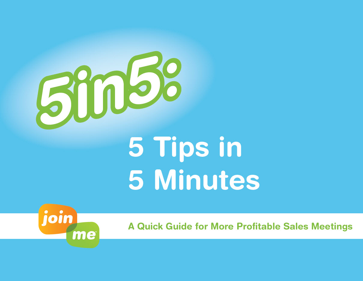 5 Tips in 5 Minutes – A Quick Guide for More Profitable Sales Meetings