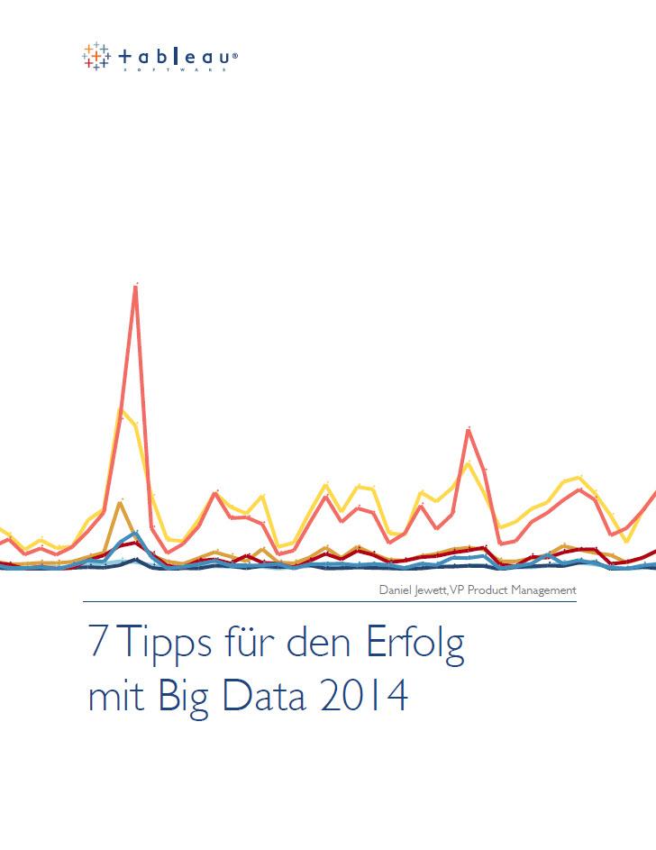 7 Tipps für den Erfolg mit Big Data 2014