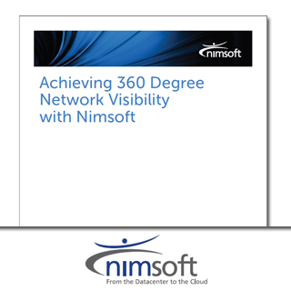 Achieving 360 Degree Network Visibility with Nimsoft