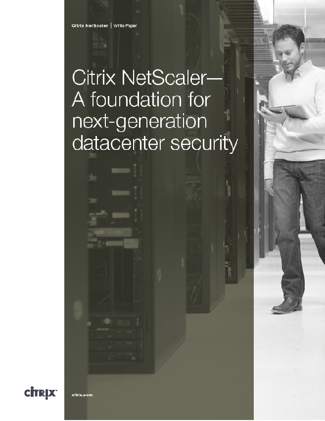 Citrix NetScaler— A foundation for next-generation datacenter security