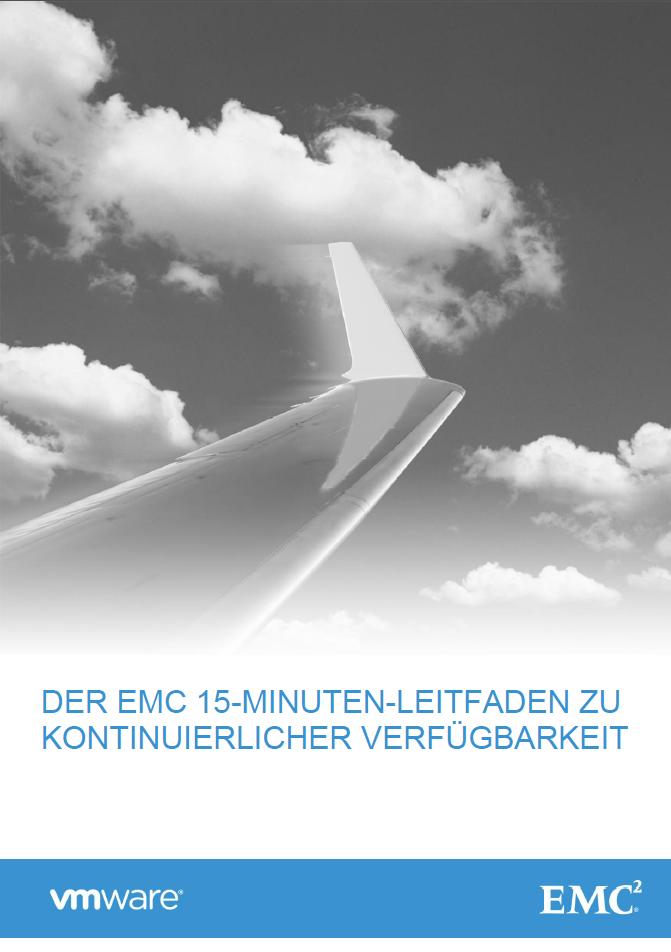 Der EMC 15 Minuten-Leitfaden zu kontinuierlicher Verfügbarkeit