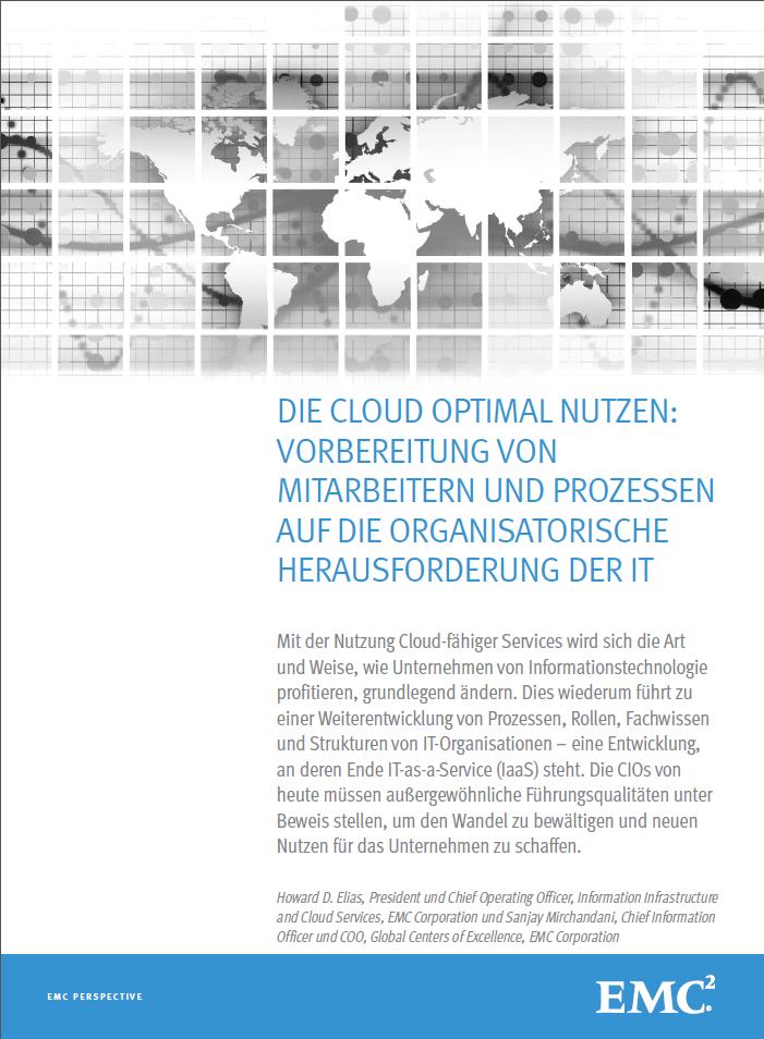 Die Cloud optimal nutzen: Vorbereitung von Mitarbeiter und Prozessen auf die organisatorische Herausforderung der IT