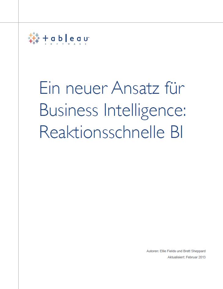 Ein neuer Ansatz für Business Intelligence: Reaktionsschnelle BI