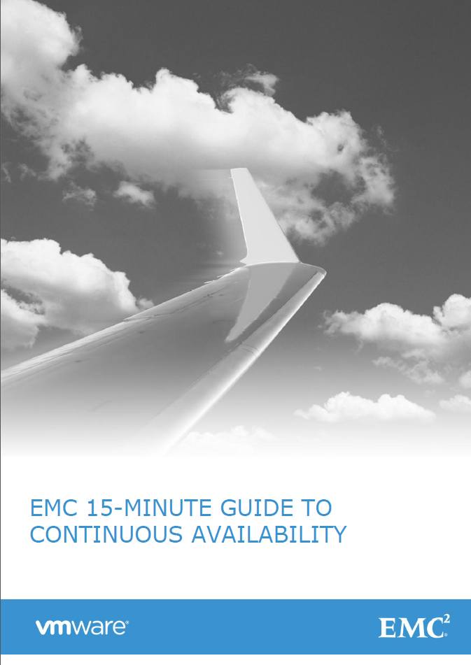 EMC 15-MINUTE GUIDE TO CONTINOUS AVAILABILTY