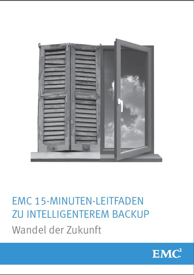 EMC 15-Minuten-Leitfaden zu intelligenterem Backup