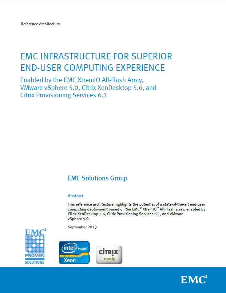 EMC INFRASTRUCTURE FOR SUPERRIOR END-USER COMPUTING EXPERIENCE