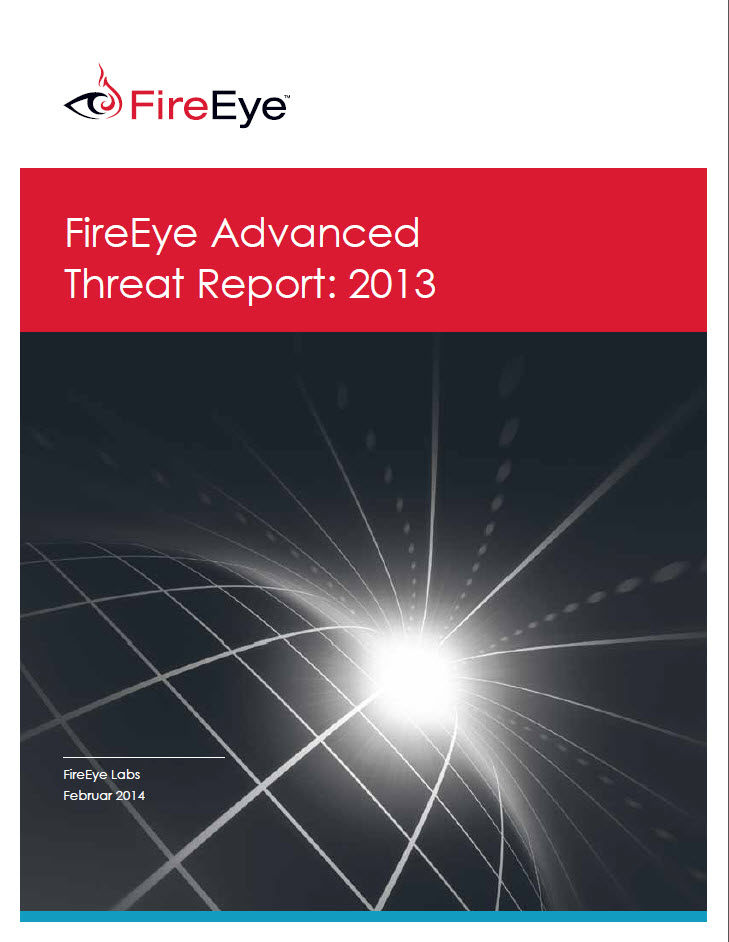 FireEye Advanced Threat Report 2013