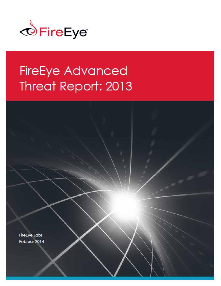 FireEye Advanced Threat Report 2013