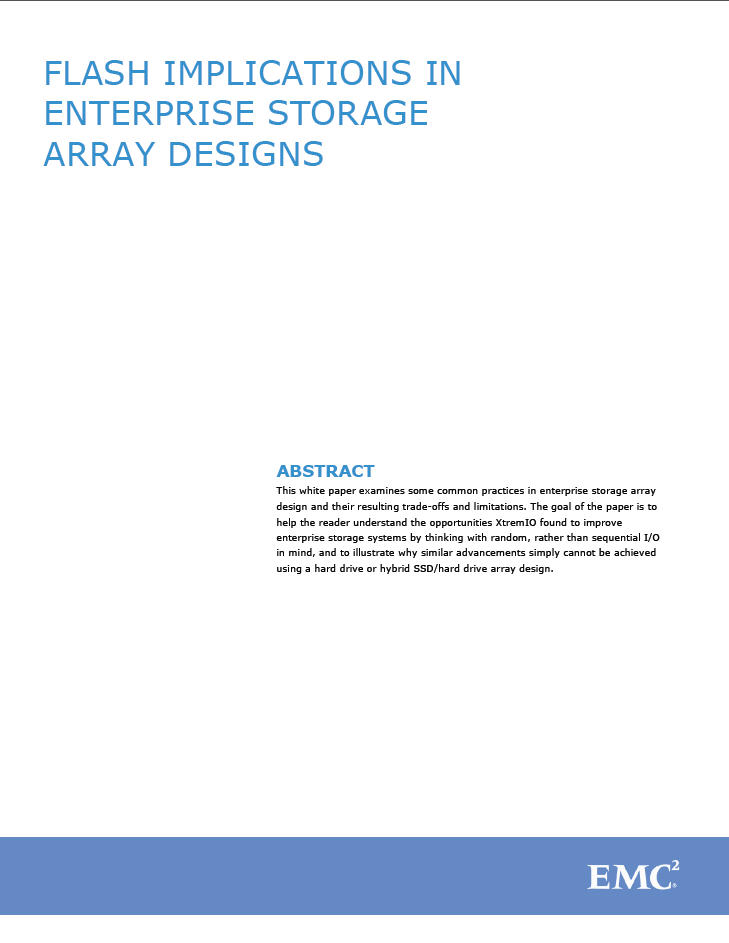FLASH IMPLICATIONS IN ENTERPRISE STORAGE ARRAY DESIGNS