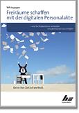 Freiräume schaffen mit der digitalen Personalakte