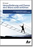 Herausforderung und Chance: die E-Bilanz sicher einführen