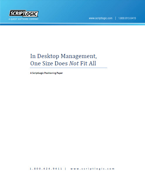 In Desktop Management, One Size Does Not Fit All