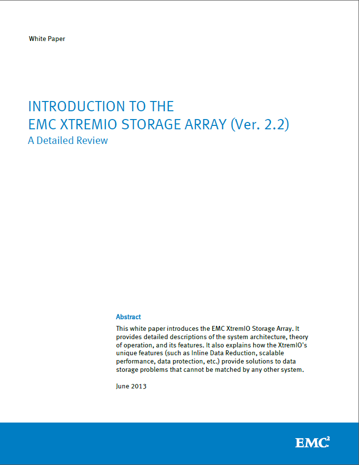 INTRODUCTION TO THE EMC XTREMIO STORAGE ARRAY (Ver. 2.2)