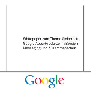 Sicherheit von Online Diensten: Google Apps und die 10-Punkte Sicherheitsstrategie
