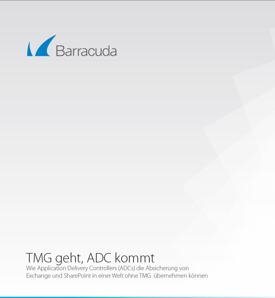 TMG-Abkündigung: Informieren Sie sich über Application Delivery Controller von Barracuda als Alternative