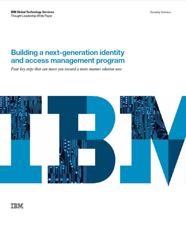 Building a next-generation identity and access management program