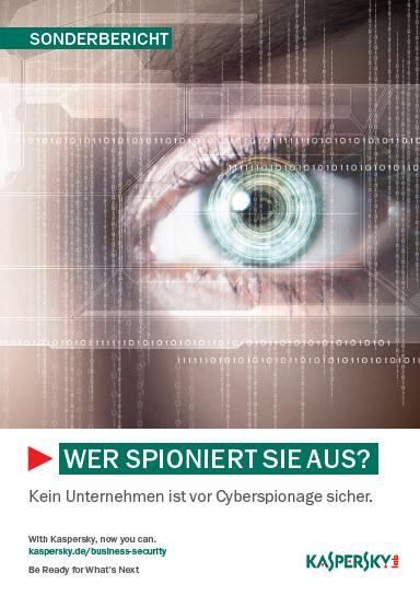 Wer spioniert Sie aus? – Kein Unternehmen ist vor<br> Cyberspionage sicher