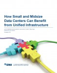 How small and midsize Data Centers can benefit from unified infrastructure
