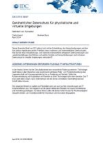 Ganzheitlicher Datenschutz für physikalische und virtuelle Umgebungen