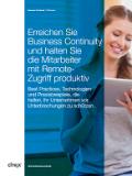 Erreichen Sie Business Continuity und halten Sie die Mitarbeiter mit Remote-Zugriff produktiv