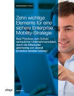 Zehn wichtige Elemente für eine sichere Enterprise Mobility-Strategie