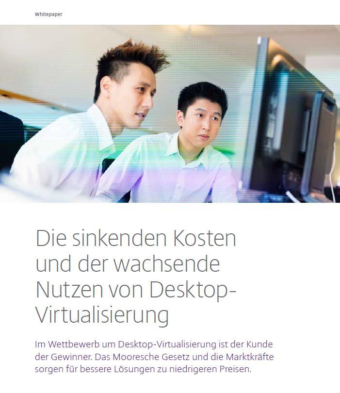 Die sinkenden Kosten und der wachsende Nutzen von Desktop-Virtualisierung