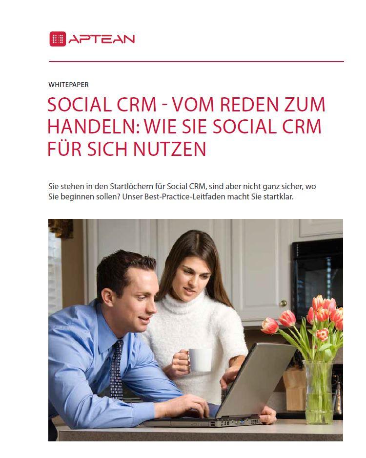 Social CRM – vom Reden zum Handeln: Wie Sie Social CRM für sich nutzen