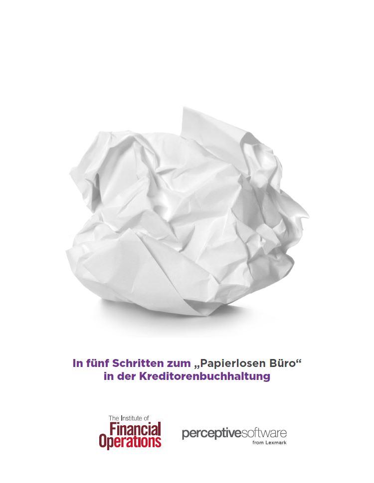 """In fünf Schritten zum """"Papierlosen Büro"""" in der Kreditorenbuchhaltung"""