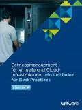 Betriebsmanagement für virtuelle und Cloud- Infrastrukturen: ein Leitfaden für Best Practices