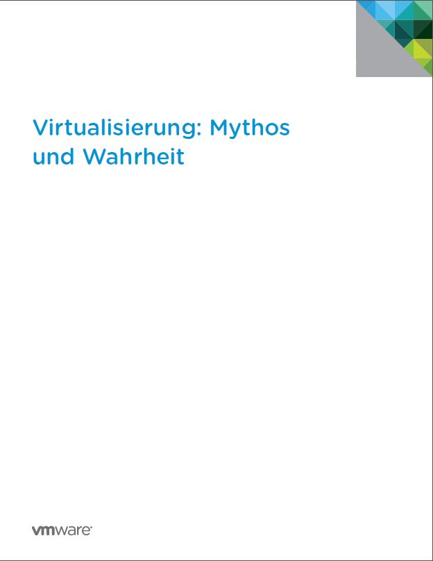 Virtualisierung: Mythos und Wahrheit