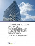 Gemeinsame Nutzung von Daten: Risikokontrolle in Hinblick auf einen elementaren Geschäftsprozess