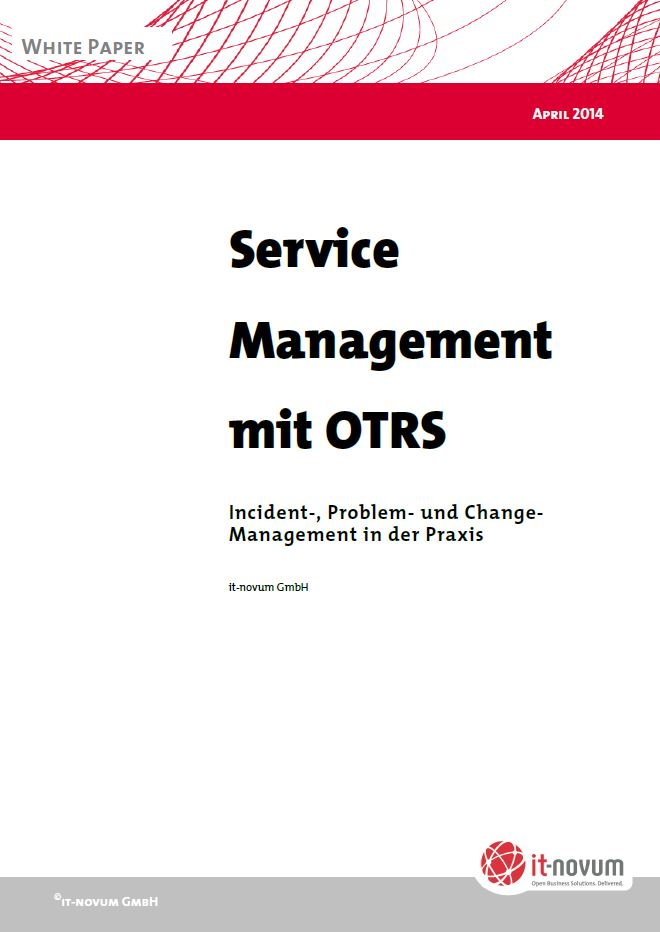 Service Management mit OTRS – Incident-, Problem- und Change-Management in der Praxis