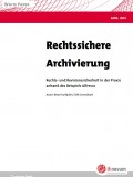 Rechtssichere Archivierung in der Praxis anhand des Beispiels Alfresco