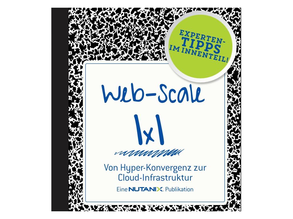 Web-Scale 1×1: Ihr Leitfaden zum hyper-konvergenten Datacenter