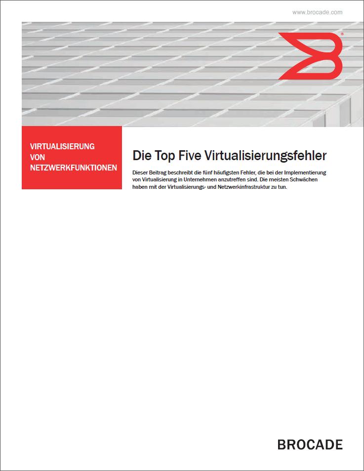 Die Top Five Virtualisierungsfehler