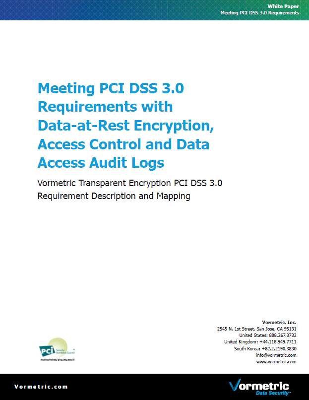 Meeting PCI DSS 3.0 Requirements with Data-at-Rest Encryption, Access Control and Data Access Audit Logs
