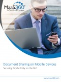 Document Sharing on Mobile Devices  - Securing Productivity on the Go