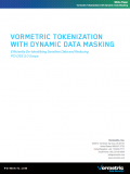 Vormetric Tokenization With Dynamic Data Masking
