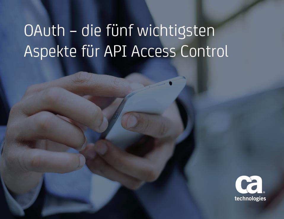 OAuth — die fünf wichtigsten Aspekte für API Access Control