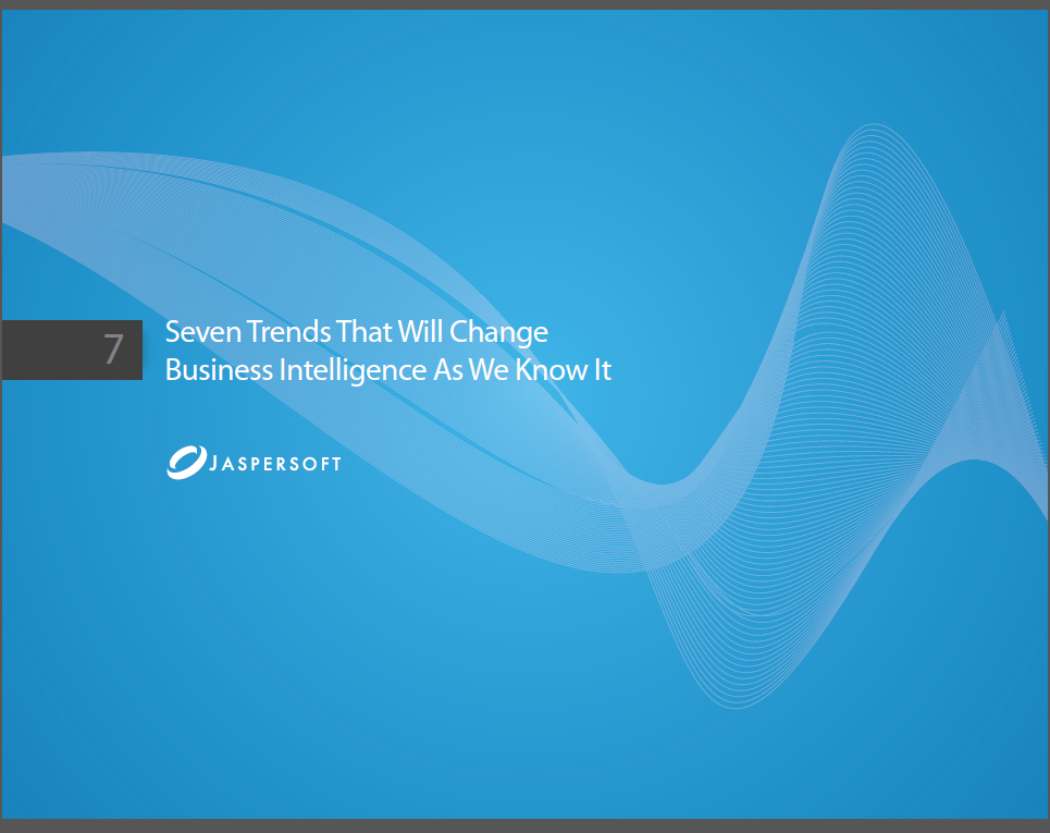 Seven Trends That Will Change Business Intelligence As We Know It