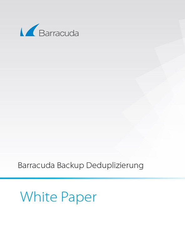 Barracuda Backup Deduplizierung