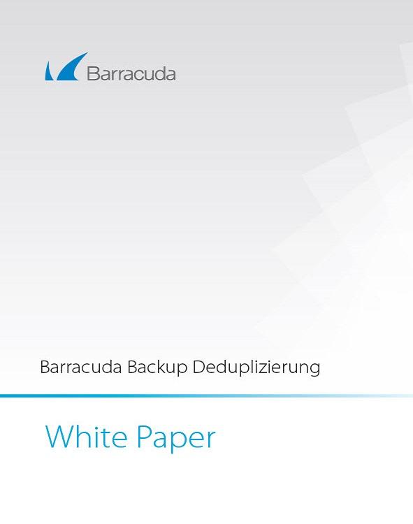 Barracuda Backup Deduplizierung