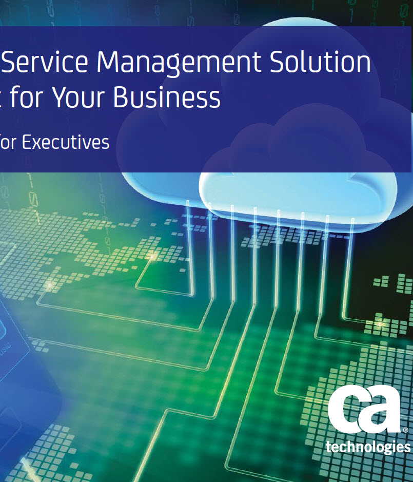 Find the IT Service Management Solution that's right for your business: A Buyer's Guide for Executives