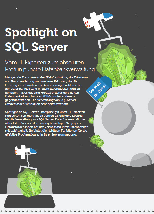 Spotlight on SQL Server – Vom IT-Experten zum <br>absoluten Profi in puncto Datenbankverwaltung