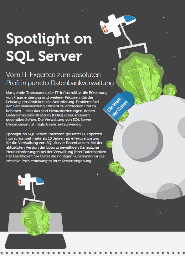 Spotlight on SQL Server &#8211; Vom IT-Experten zum <br>absoluten Profi in puncto Datenbankverwaltung