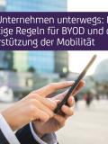 Fünf wichtige Regeln für BYOD und die Unterstützung der Mobilität