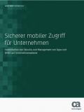 Sicherer mobiler Zugriff für Unternehmen