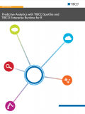 Predictive Analytics: with TIBCO Spotfire and TIBCO Enterprise Runtime for R
