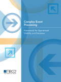 Complex Event Processing -- A Framework for Decisions and Operational Visibility