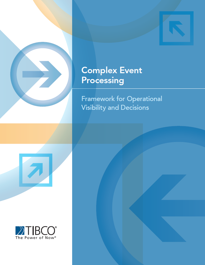 Complex Event Processing — A Framework for Decisions and Operational Visibility